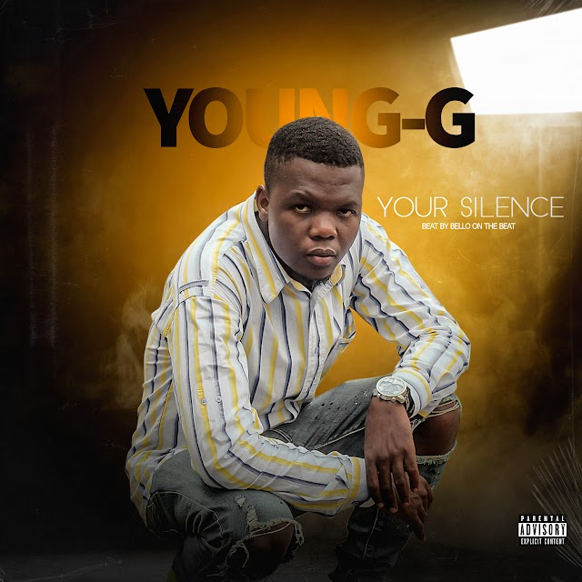 Young G - Your Silence (Prod. Bello On The Beat)