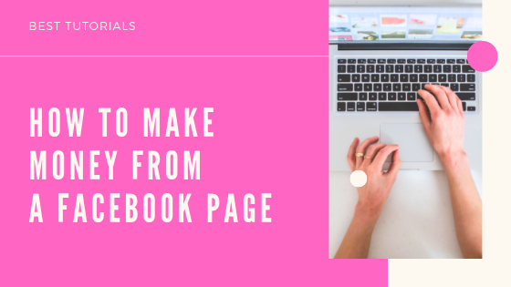How To Get Money From Facebook Page