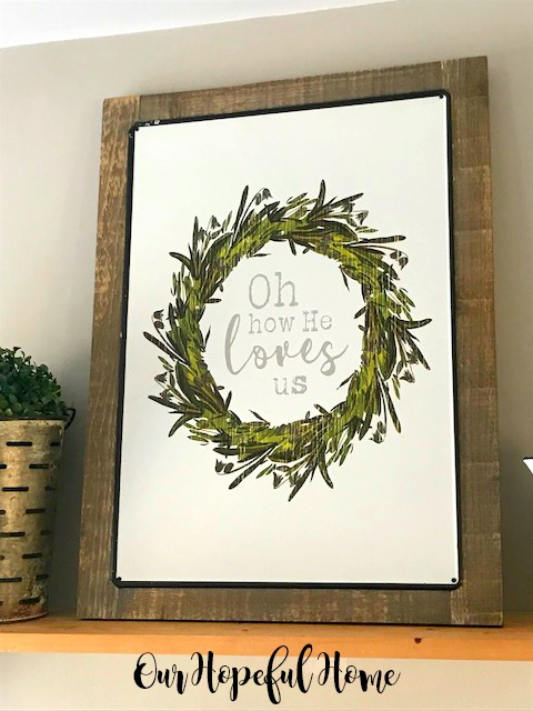 Oh how He loves us large enamelware sign wood backing