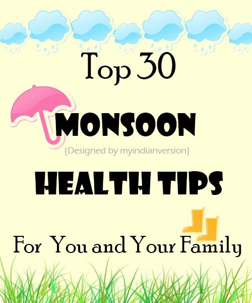 Top 30 Monsoon Health Tips for You and Your Family