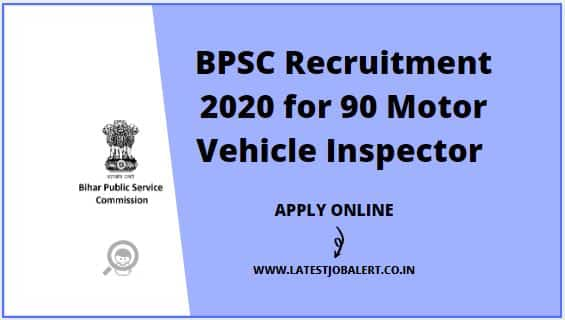 BPSC Recruitment 2020 for 90 Motor Vehicle Inspector Posts online form