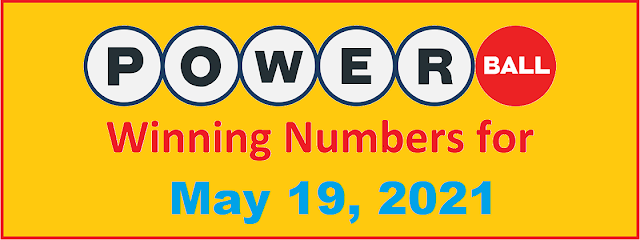 PowerBall Winning Numbers for Wednesday, May 19, 2021