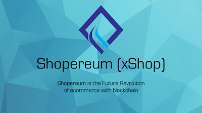Shopereum ، تمكين التجارة الإلكترونية بتكنولوجيا blockchain و AI