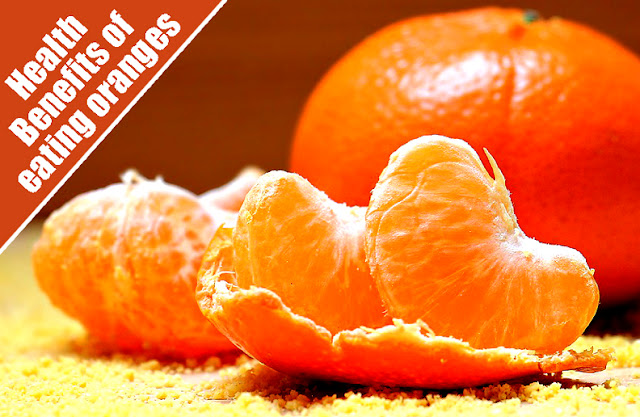 Health Benefits of eating oranges