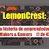 LemonCrest: Una Historia De Emprendedores Makers & Gamers (1 De 4) #RaspberryPi #GameBoy #Gaming #Makers