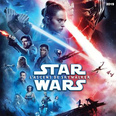 Star Wars 9 – L'ascens de Skywalker - [2019]