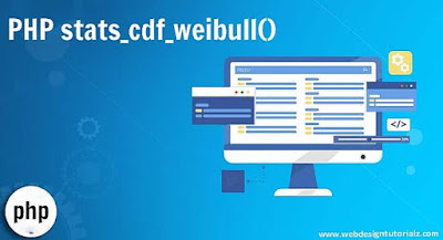 PHP stats_cdf_weibull() Function