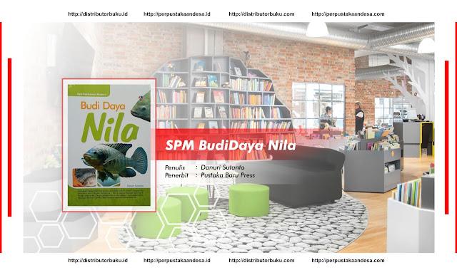 SPM : Budi Daya Nila