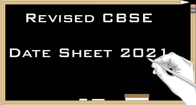 CBSE Board Exam Date 2021 class 10 (Revised)