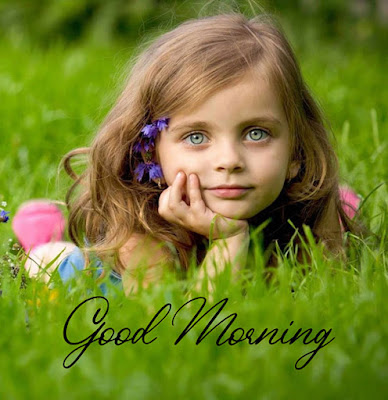 good morning with cute girl good morning baby status