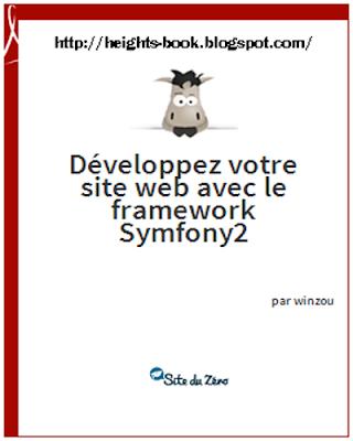 Télécharger Livre Gratuit Développez votre site web avec le framework symfony2 pdf