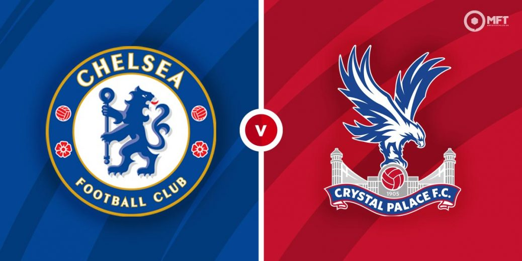 Chelsea vs Crystal Palace football Preview and Predictions 2021