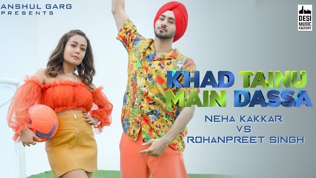 Khad Tainu Main Dassa Lyrics - Neha Kakkar