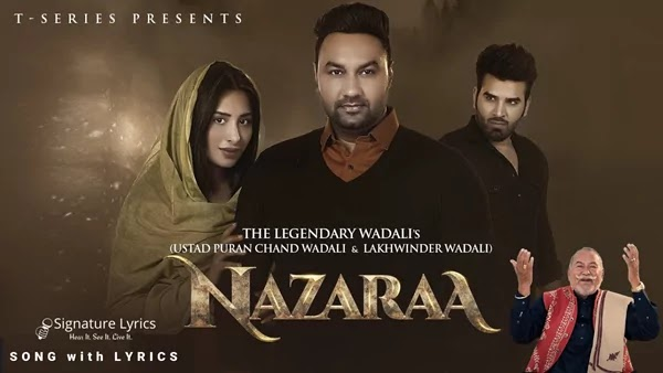 Nazaraa Lyrics - Ustad Puran Chand Wadali and Lakhwinder Wadali