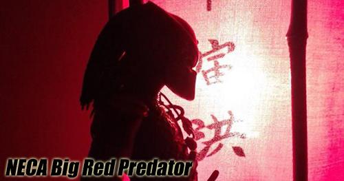 NECA Big Red Predator bemutató