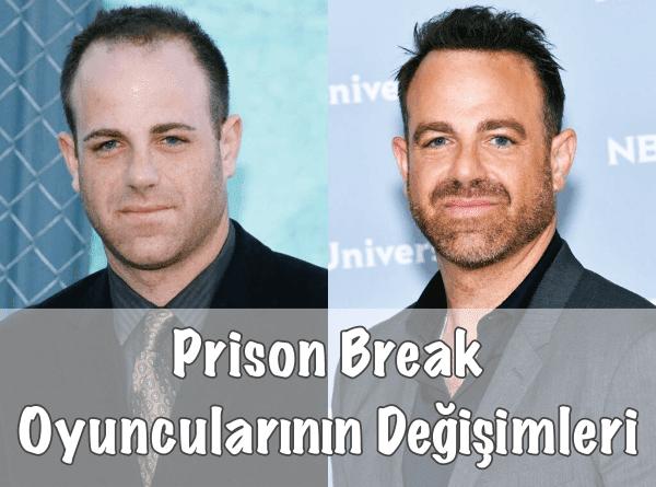 Prison Break Oyuncularının Değişimleri
