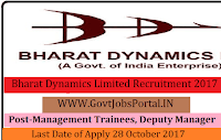 Bharat Dynamics Limited Recruitment 2017–52 Management Trainees, Deputy Manager