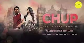 CHUP Lyrics - Vikas | Siddharth Nigam