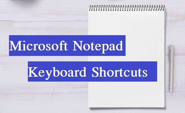 Notepad all shortcut keys