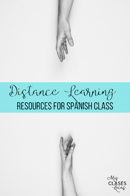 Resources for Distance Learning for Spanish class- #COVID19WL - shared by Mis Clases Locas