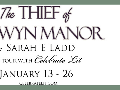 The Thief of Lanwyn Manor: Celebrate Lit Blog Tour + Review