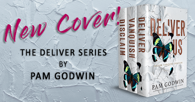 NEW COVER: The Deliver Series by Pam Godwin