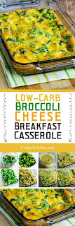 Low-Carb Broccoli Cheese Breakfast Casserole found on KalynsKitchen.com