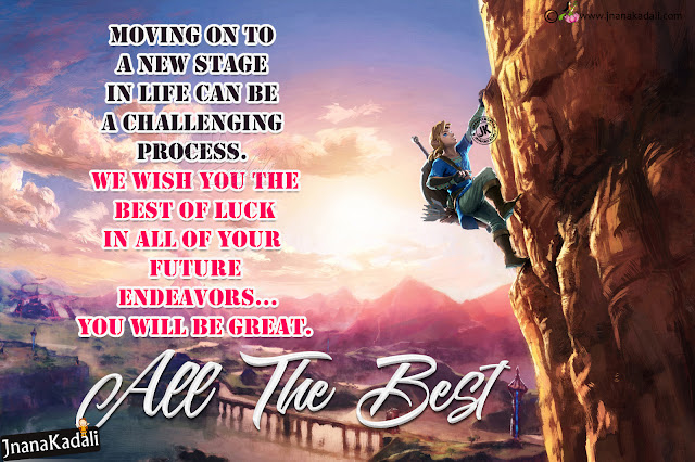 english quotes, life success words in english, nice all the best messags in english, good luck inspirational thoughts in english