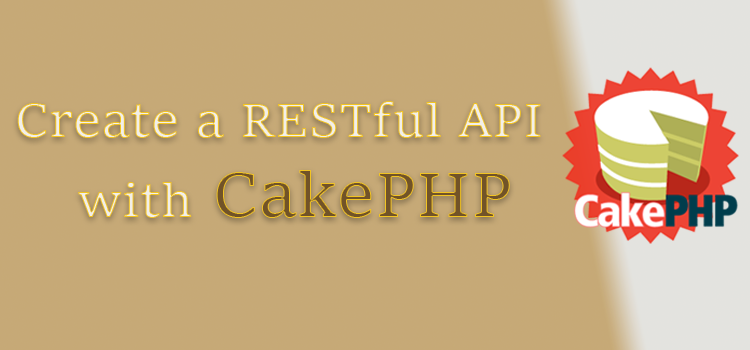 create restful api using cakephp