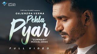 PEHLA LYRICS - Gajendra Verma | Summary