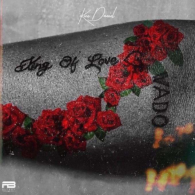 Kizz Daniel – King Of Love (Album)