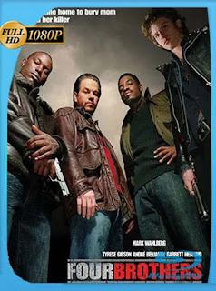 Cuatro hermanos (2005) HD [1080p] Latino [GoogleDrive] PGD
