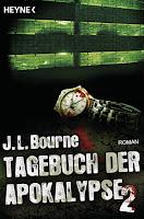 Tagebuch der Apokalpyse 2 - J. L. Bourne