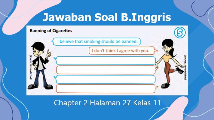 Jawaban Soal Bahasa Inggris Kelas 11 Chapter 2 Banning of Cigarettes
