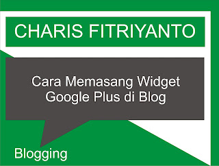 Cara Memasang Widget Google Plus
