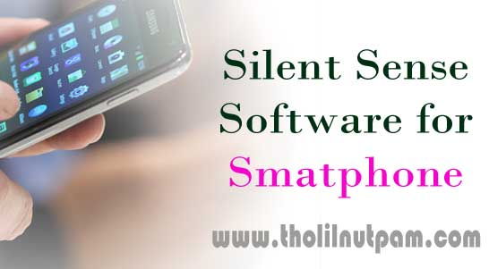silent sense software for smartphone protection