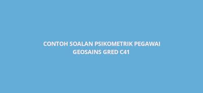Contoh Soalan Psikometrik Pegawai Geosains Gred C41