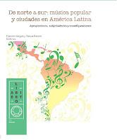 De norte a sur: música popular y ciudades en América Latina