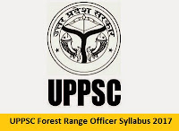 UPPSC Forest Range Officer Syllabus 2017