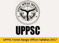 UPPSC Forest Range Officer Syllabus 2017