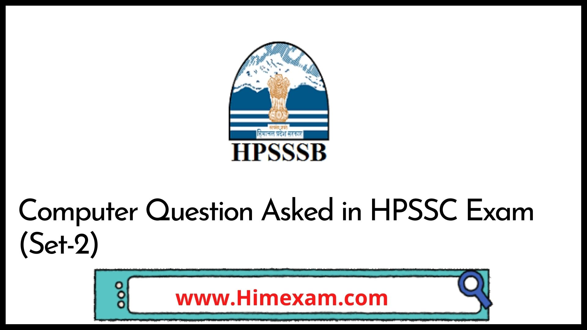 Computer Question Asked in HPSSC Exam (Set-2)