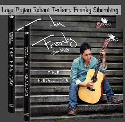 Lagu Pujian Rohani Terbaru Franky Sihombing