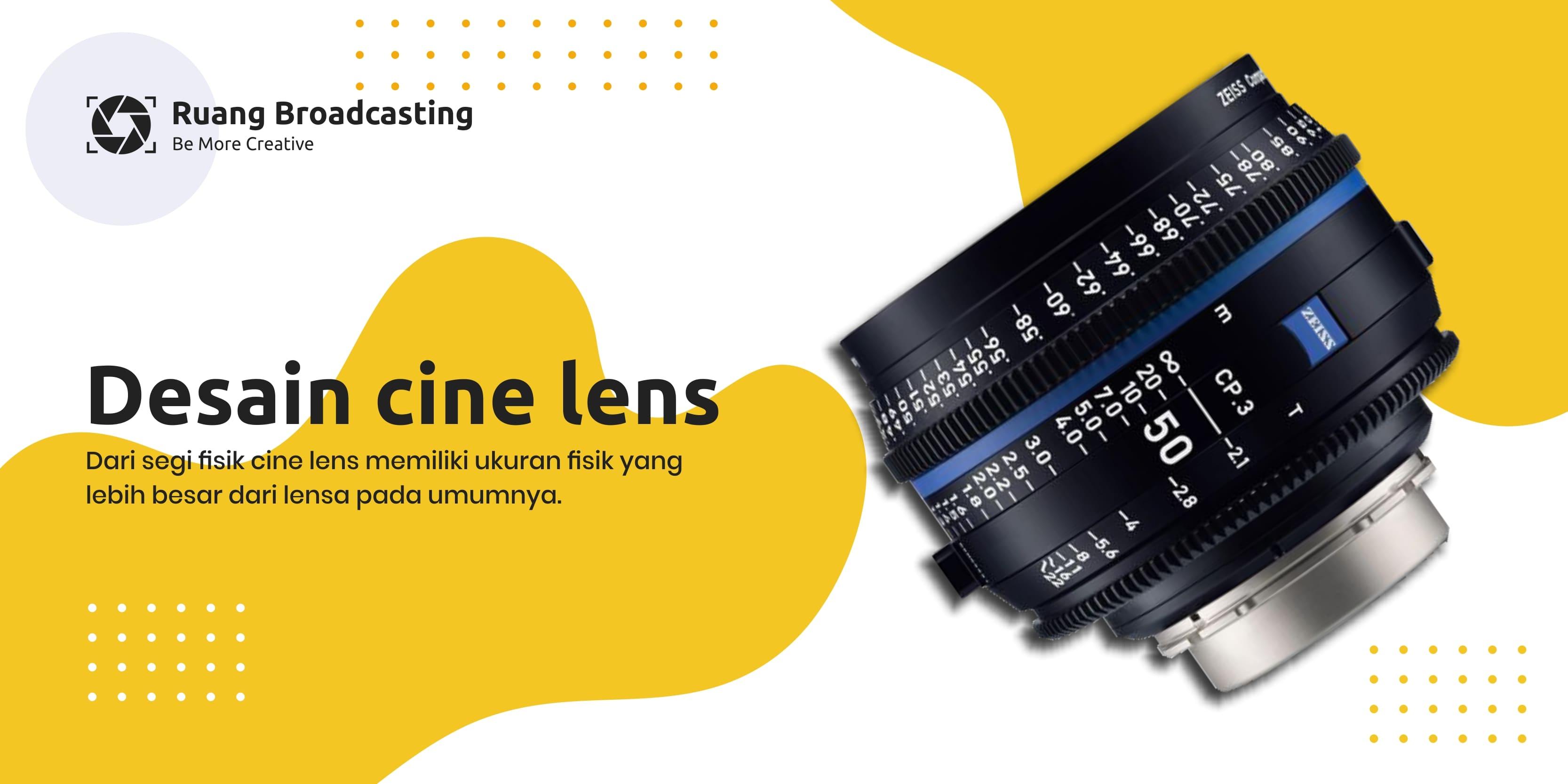 Cine lens dan lensa biasa, ini perbedaannya