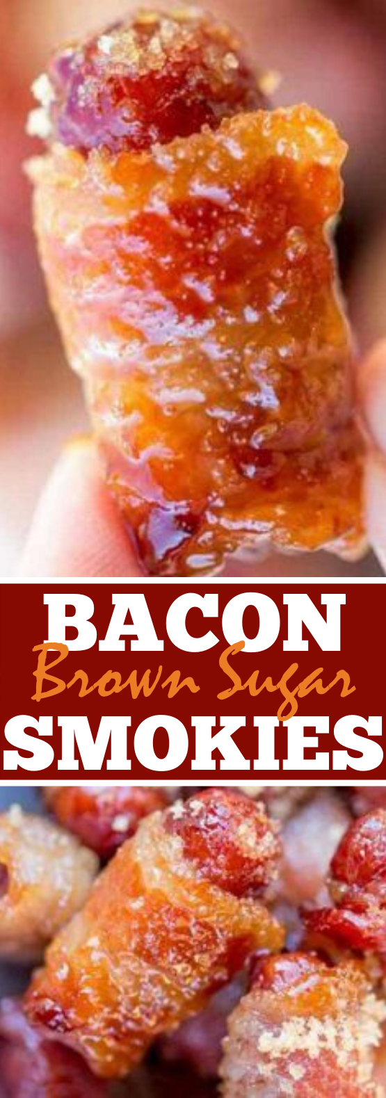 Bacon Brown Sugar Smokies #appetizers #partyfood #easy #recipes #bacon