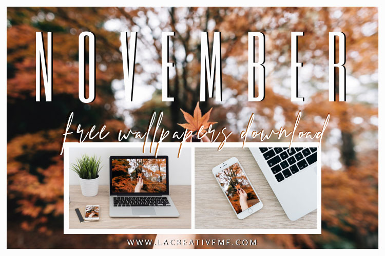 November Free Wallpapers Download