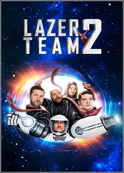 Lazer Team 2 Dublado