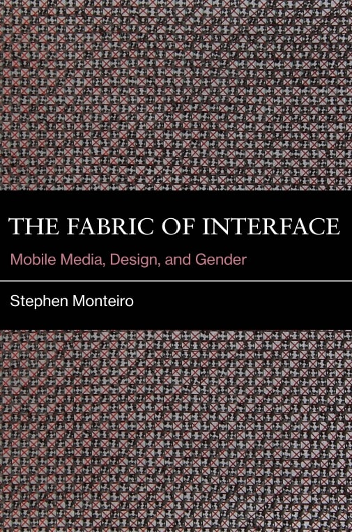 The Fabric of Interface: Mobile Media, Design and Gender