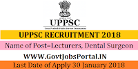 Uttar Predesh Public Services Commission Recruitment 2018 –1631 Lecturers, Dental Surgeon