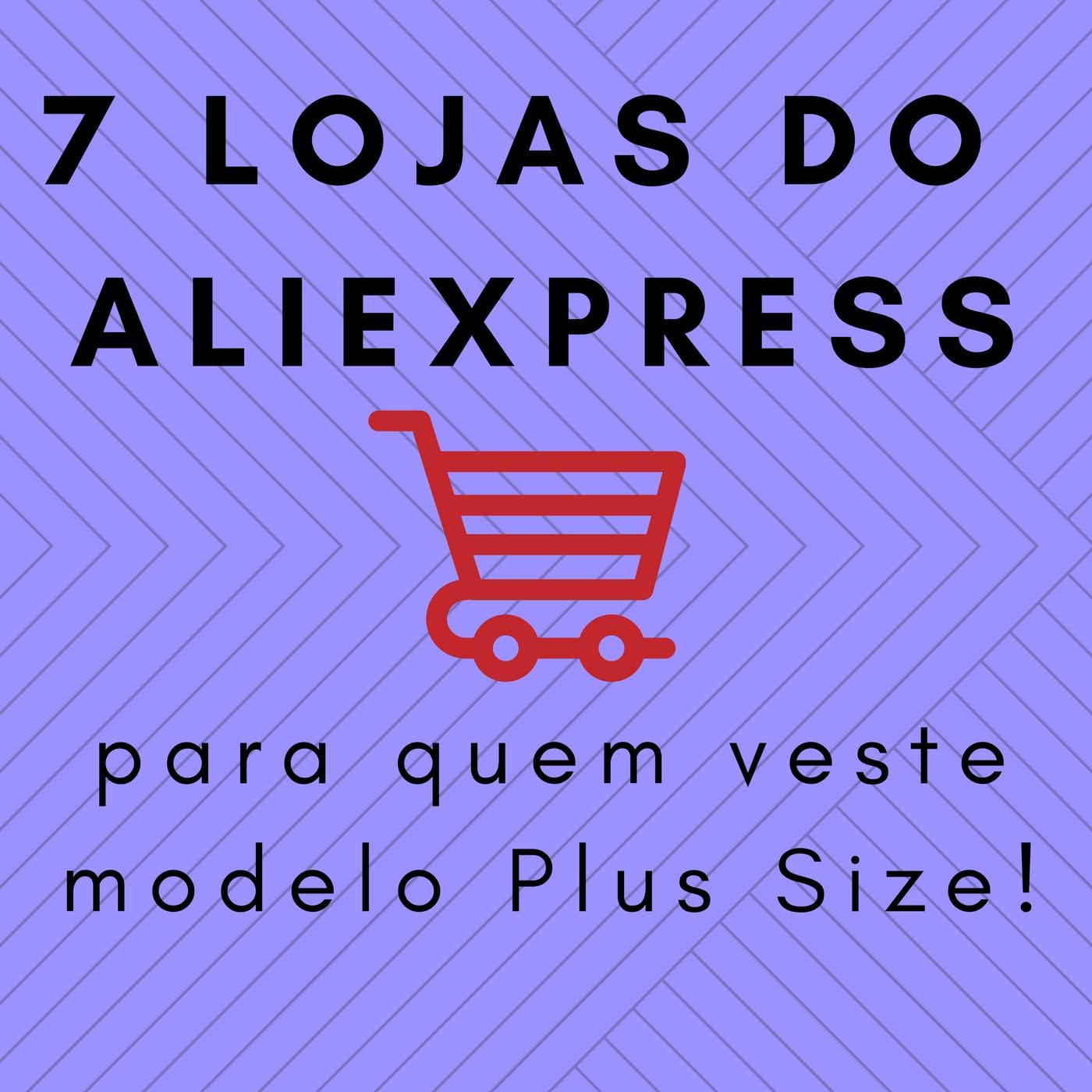 7 lojas do Aliexpress para pessoas gordinhas
