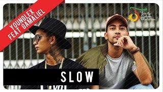 Lirik : Young Lex feat. Gamaliel - Slow